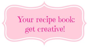 Your recipe book get creative